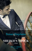The Sheikh's Shock Child (Mills & Boon Modern) (One Night With Consequences, Book 42)