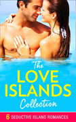 The Love Islands Collection: Bought to Carry His Heir / The Doctor She Left Behind / A Miracle for the Baby Doctor / His Accidental Heir / Claiming His Wedding Night / Still So Hot! (Mills & Boon e-Book Collections)