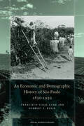 An Economic and Demographic History of São Paulo, 1850-1950