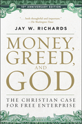 Money, Greed, and God 10th Anniversary Edition