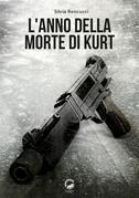 L'anno della morte di Kurt