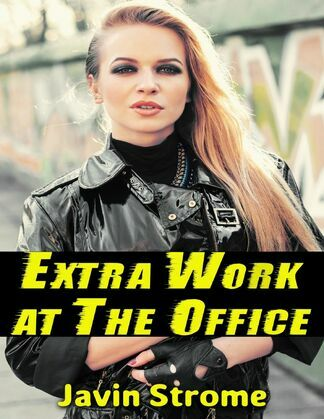 Extra Work At the Office