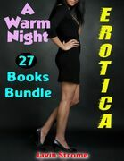 Erotica: A Warm Night: 27 Books Bundle