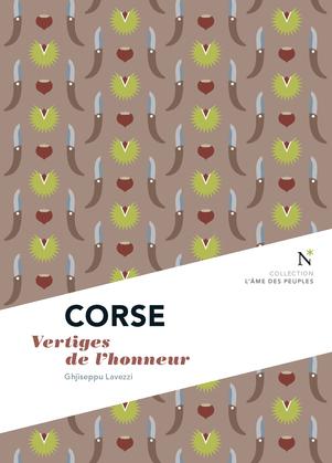 Corse : Vertiges de l'honneur