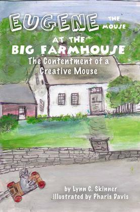 Eugene the Mouse at the Big Farmhouse