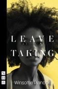 Leave Taking (NHB Modern Plays)