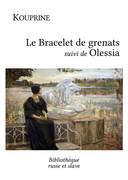 Le Bracelet de grenats - Olessia