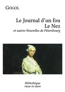Le Journal d'un fou - Le Nez