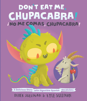 Don't Eat Me, Chupacabra! / ¡No Me Comas, Chupacabra!