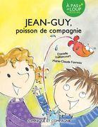 Jean-Guy - Poisson de compagnie