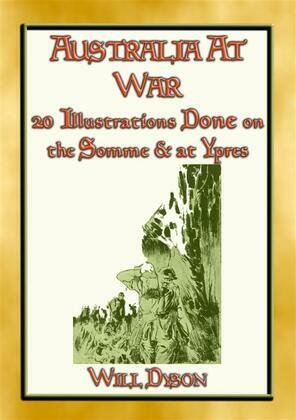 AUSTRALIA AT WAR - 20 Illustrations about soldiers lives at the Somme and Ypres