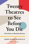 Twenty Theatres to See Before you Die