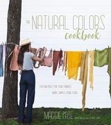 The Natural Colors Cookbook