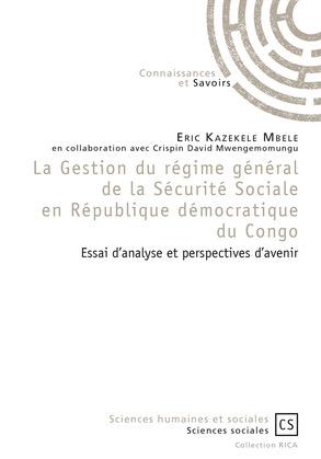 La Gestion du régime général de la Sécurité Sociale en République démocratique du Congo
