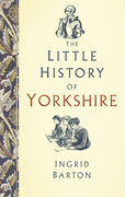 The Little History of Yorkshire