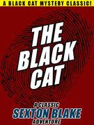 The Black Cat: A Classic Sexton Blake Adventure