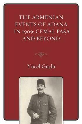 The Armenian Events Of Adana In 1909