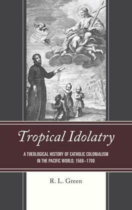Tropical Idolatry