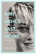 Amy Biehl's Last Home