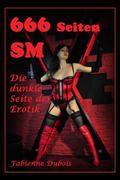 666 Seiten SM - die dunkle Seite der Erotik