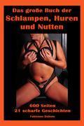 Das große Buch der Schlampen, Huren und Nutten