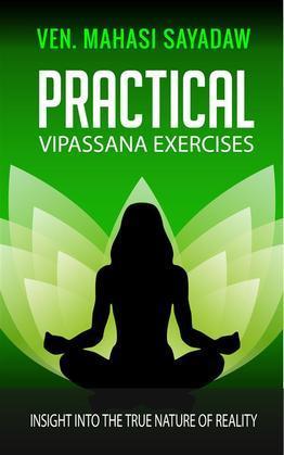 Practical Vipassana Exercises