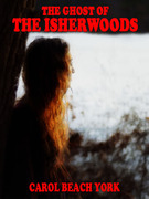 The Ghost of the Isherwoods