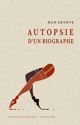 Autopsie d'un biographe