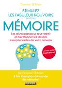 Stimulez les fabuleux pouvoirs de votre mémoire