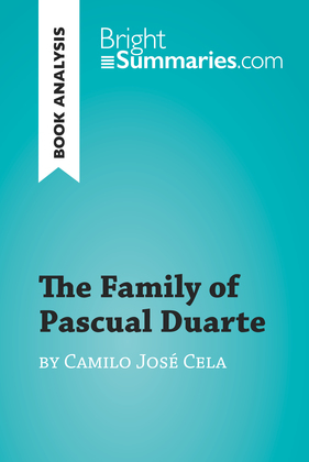 The Family of Pascual Duarte by Camilo José Cela (Book Analysis)