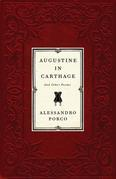 Augustine in Carthage, and Other Poems