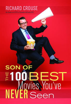 Son of the 100 Best Movies You've Never Seen
