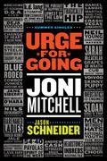 Urge for Going: Joni Mitchell