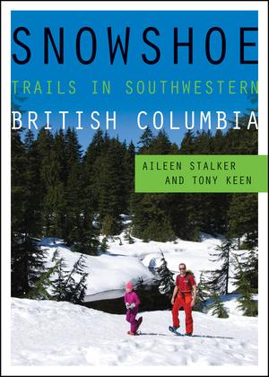 Snowshoe Trails in Southwestern British Columbia