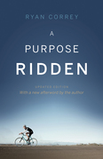 A Purpose Ridden - Updated Edition
