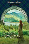 Le baiser d'un guerrier écossais