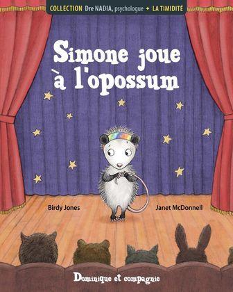 La timidité - Simone joue à l'opossum