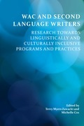 WAC and Second language writers: research towards linguistically and culturally inclusive programs and practices