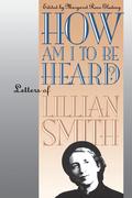 How Am I to Be Heard?