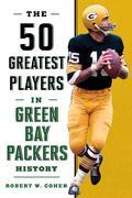 The 50 Greatest Players in Green Bay Packers History
