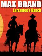 Larramee's Ranch