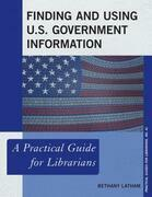 Finding and Using U.S. Government Information