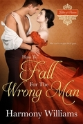 How to Fall for the Wrong Man