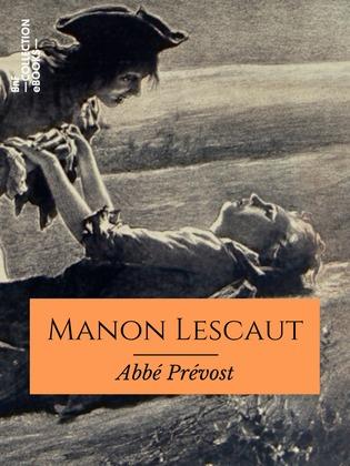 Histoire de Manon Lescaut et du chevalier des Grieux