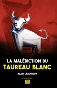 La Malédiction du Taureau Blanc
