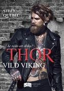 Thor - Vild Viking