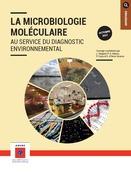 Microbiologie moléculaire au service du diagnostic environnemental (La)