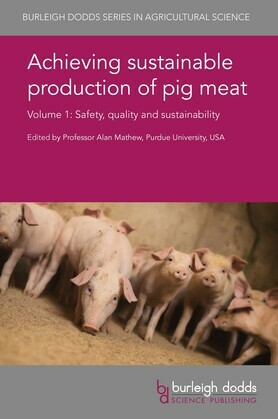 Achieving sustainable production of pig meat Volume 1