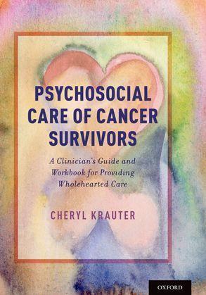 Psychosocial Care of Cancer Survivors