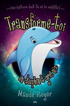 Transforme-toi en dauphin a gros nez